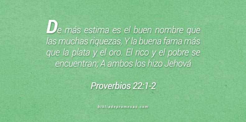 Proverbios 22:1-2