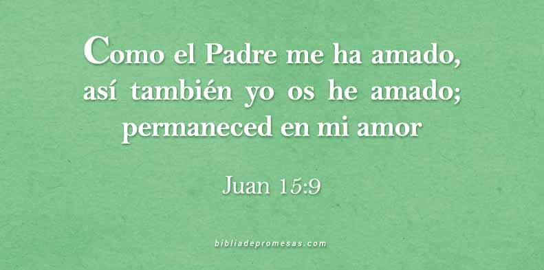 Frases Cristianas Juan 15:9