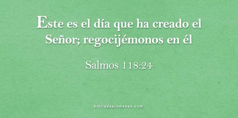 versículo diario salmos 118:24