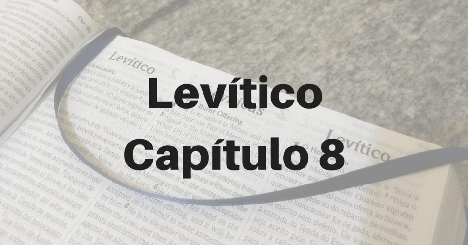 Levítico Capítulo 8