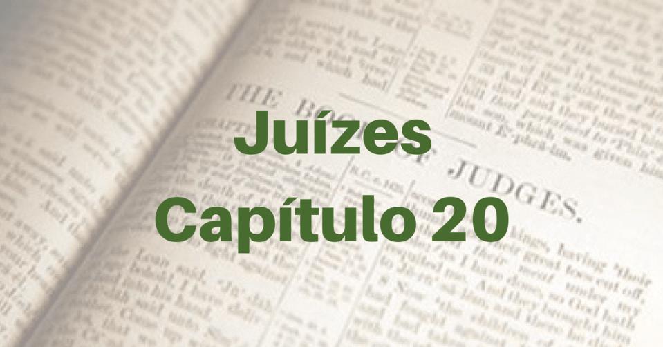 Juízes Capítulo 20