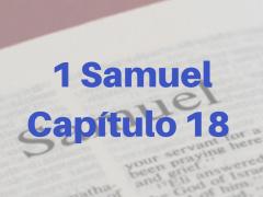 1 Samuel Capítulo 18