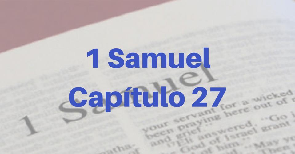 1 Samuel Capítulo 27