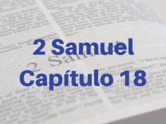 2 Samuel Capítulo 18