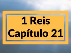 1 Reis Capítulo 21