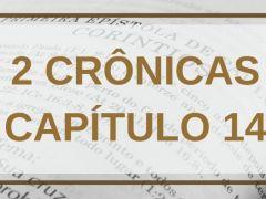 2 Crônicas Capítulo 14