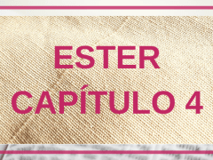 Ester Capítulo 4