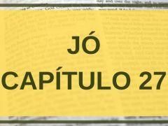 Jó Capítulo 27