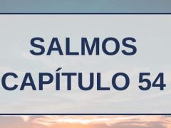 Salmos Capítulo 54