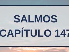 Salmos Capítulo 147