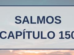 Salmos Capítulo 150