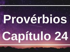 Provérbios Capítulo 24