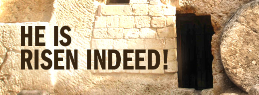 Image result for He is risen, indeed!