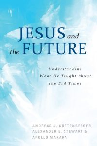What Did Jesus Teach about the Future?