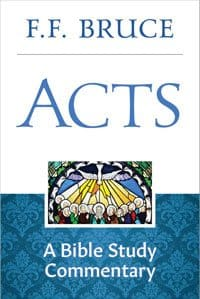 Acts - A Bible Study Commentary - F.F. Bruce