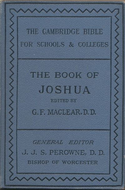 George Frederick Maclear [1833-1902], The Book of Joshua.