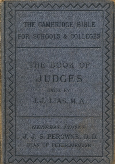 John James Lias [1834-1923], The Book of Judges