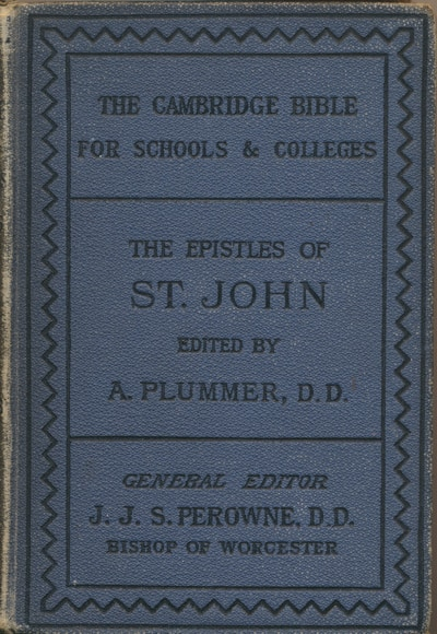 Commentary on the Epistles of John by Alfred Plummer 1
