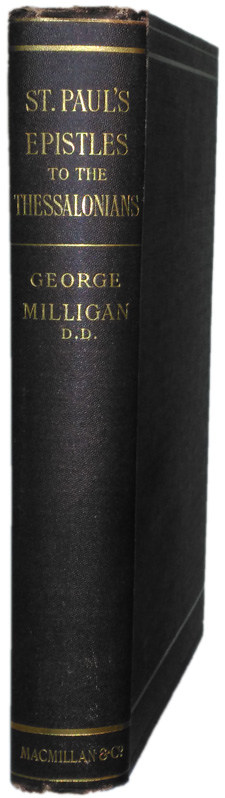 Greek Text Commentary on 1 & 2 Thessalsonians by George Milligan 1