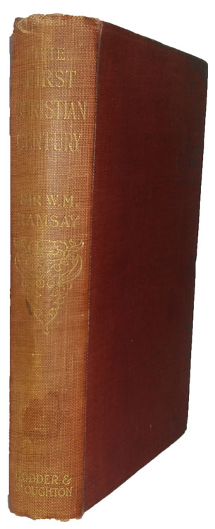 William M. Ramsay [1851-1939], The First Christian Century. Notes on Dr. Moffatt's Introduction to the Literature of the New Testament.