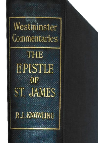 Richard John Knowling [1851-1919], St James with an Introduction and Notes