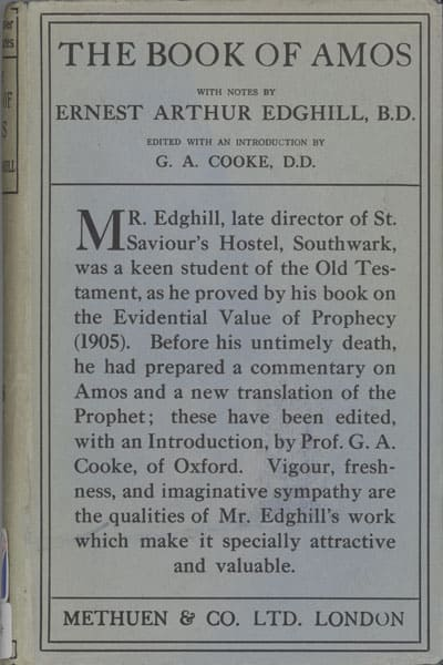 Ernest Arthur Edghill [d.1912], The Book of Amos with Notes, 2nd edn.