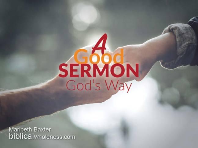a good sermon, God's way