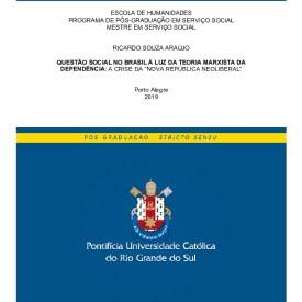 """Questão social no Brasil à luz da teoria marxista da dependência: a crise da """"Nova República Neoliberal"""""""