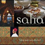 Saha: A Chef's Journey through Lebanon and Syria by Greg and Lucy Malouf ****