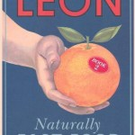 Leon: Naturally Fast Food by Henry Dimbleby and John Vincent