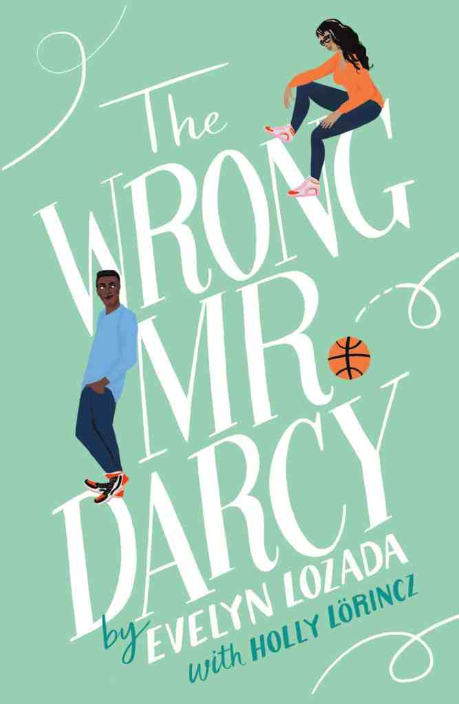 The Wrong Mr. Darcy by Evelyn Lozada, Holly Lorincz