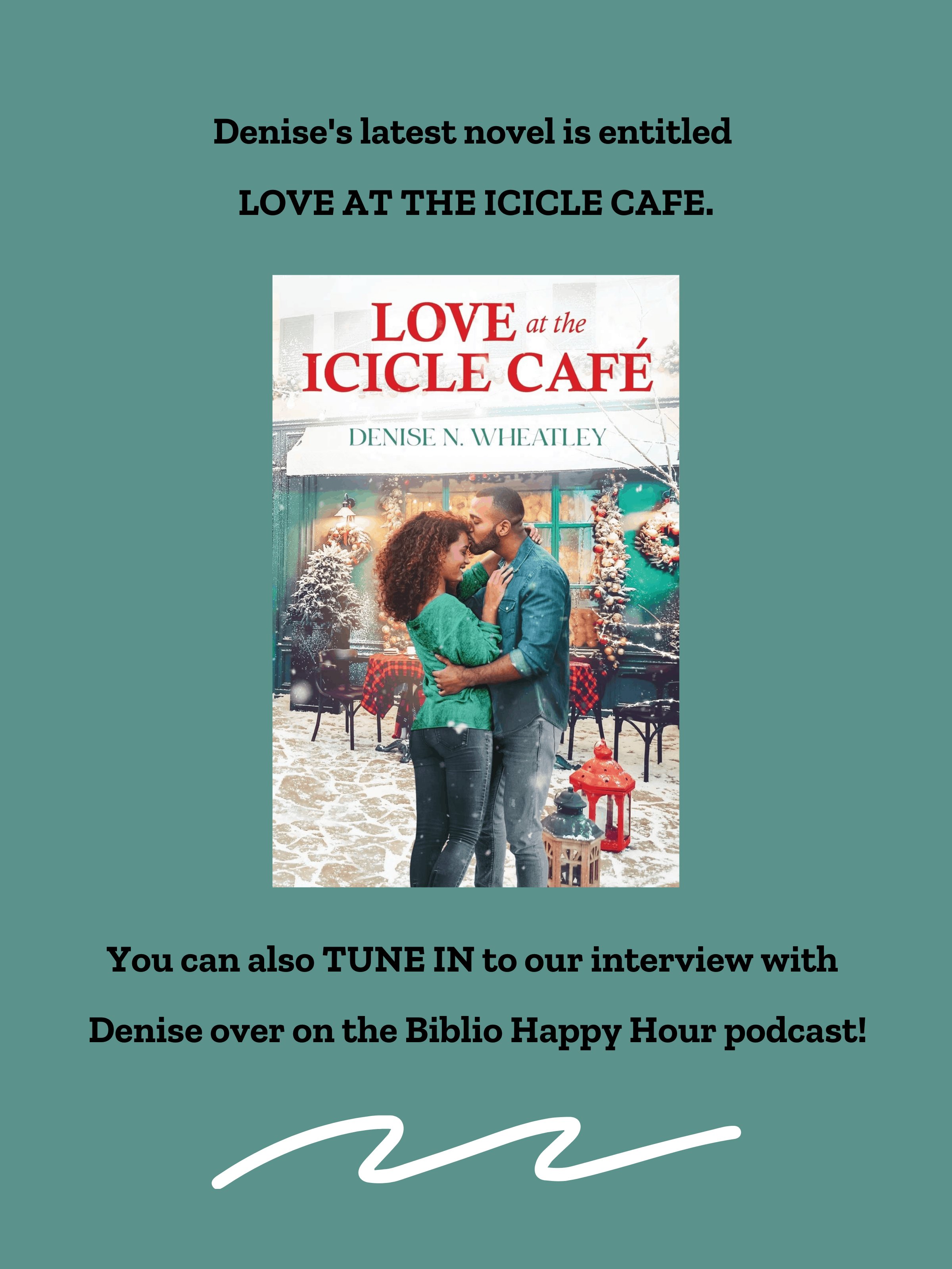 Love at the Icicle Cafe by Denise N Wheatley