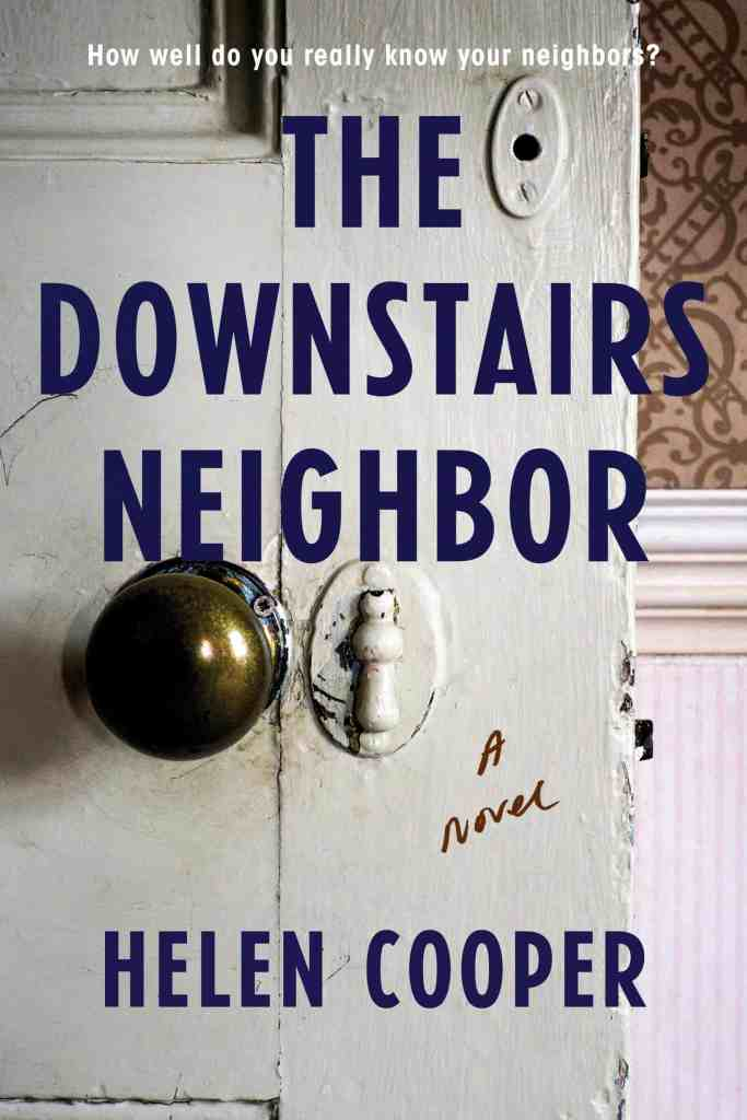 The Downstairs Neighbor by Helen Cooper