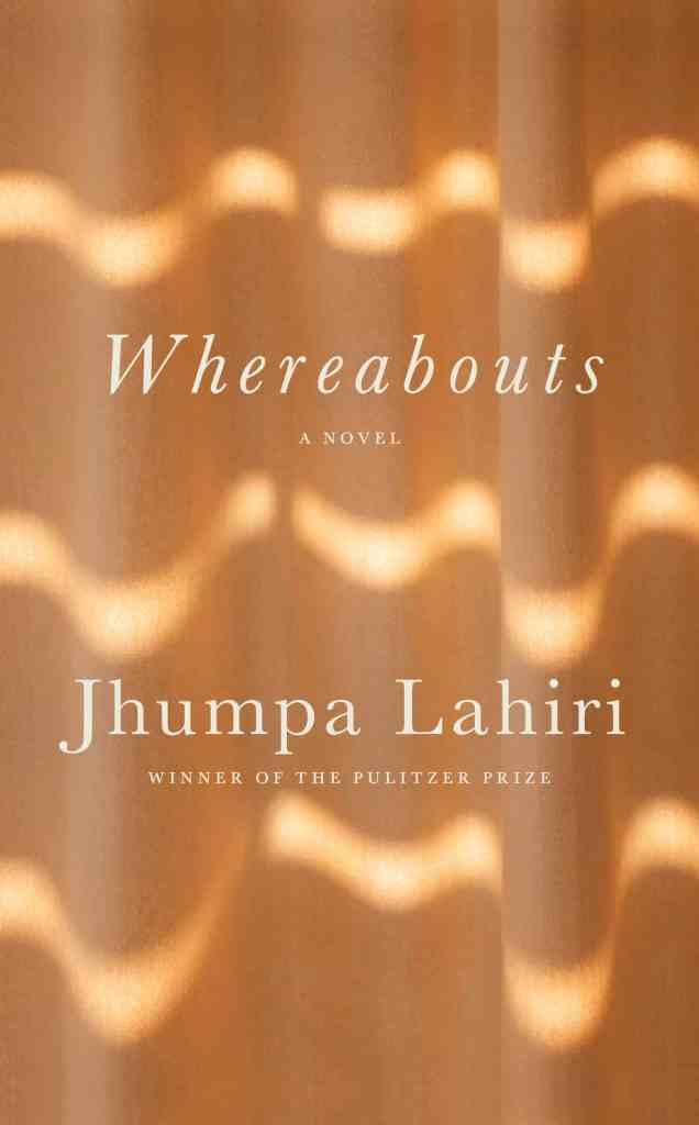 Whereaboutsby Jhumpa Lahiri