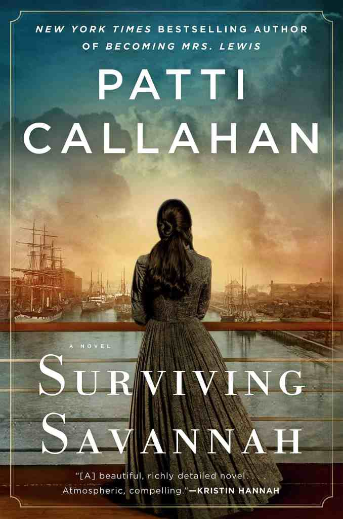 Surviving Savannahby Patti Callahan