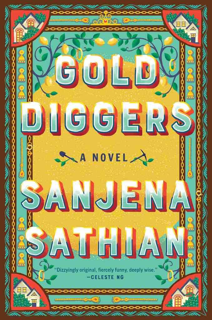 Gold Diggersby Sanjena Sathian