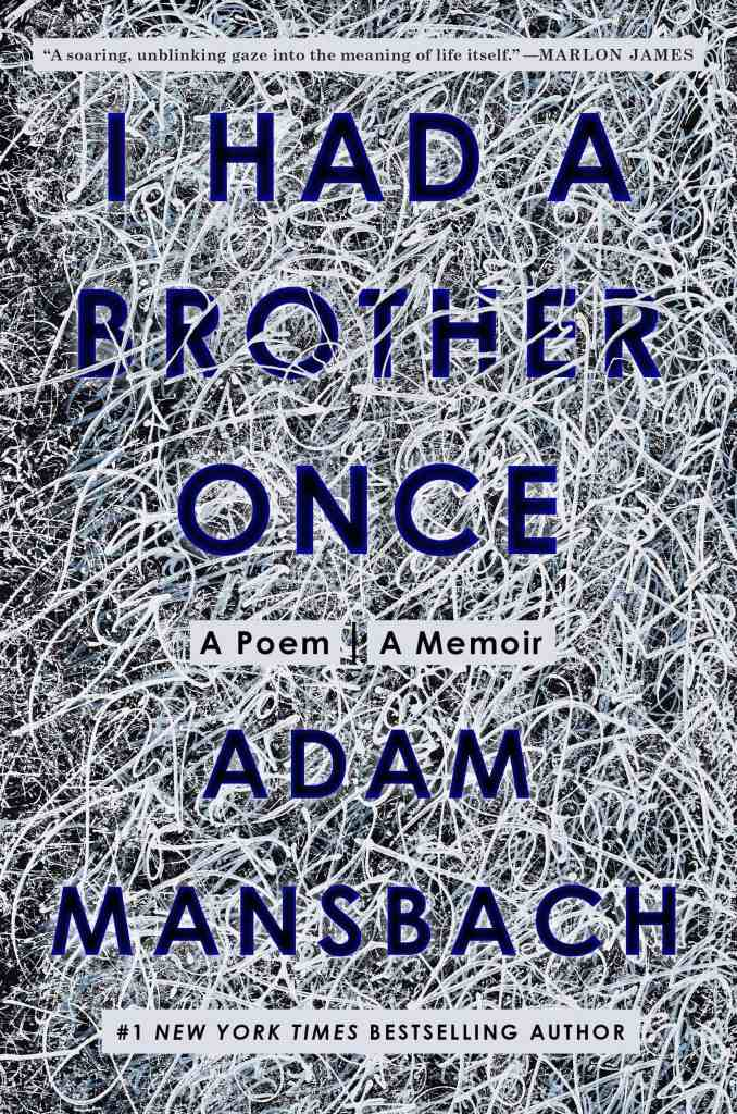 I Had a Brother Onceby Adam Mansbach