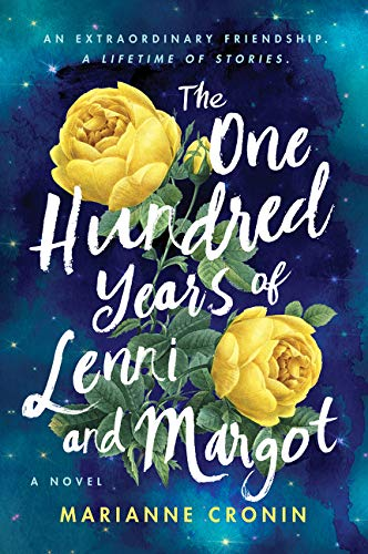 The One Hundred Years of Lenni and Margot:A Novel Marianne Cronin