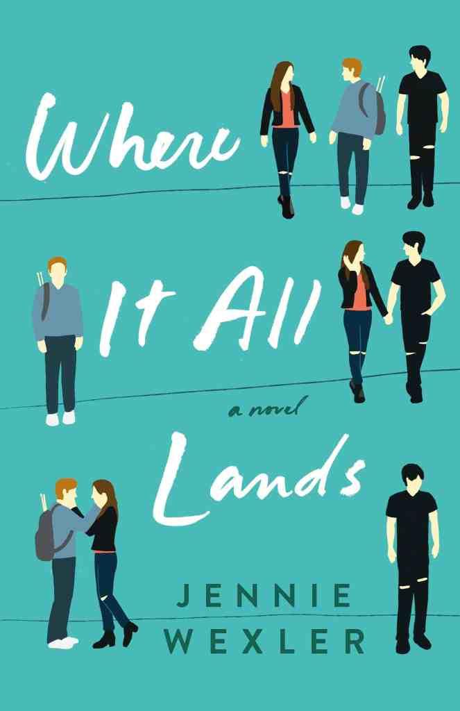 Where It All Lands:A Novel Jennie Wexler