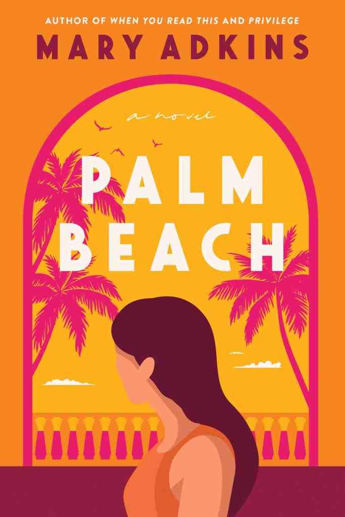 Palm Beach:A Novel Mary Adkins