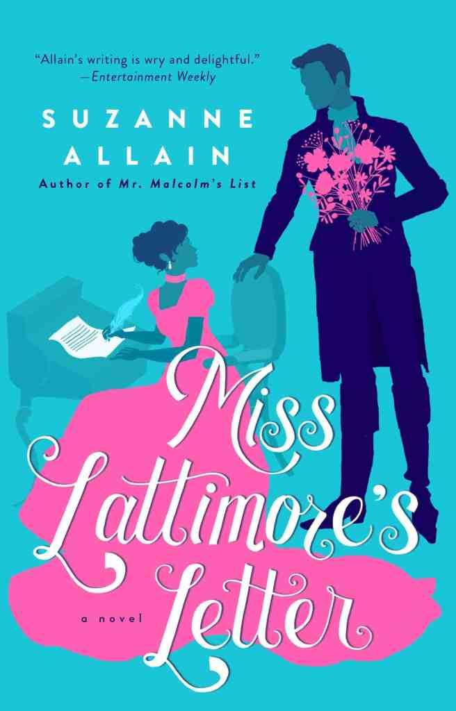 Miss Lattimore's Letter Suzanne Allain