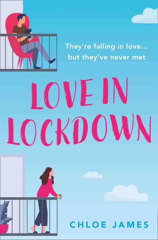 Love in Lockdown Chloe James