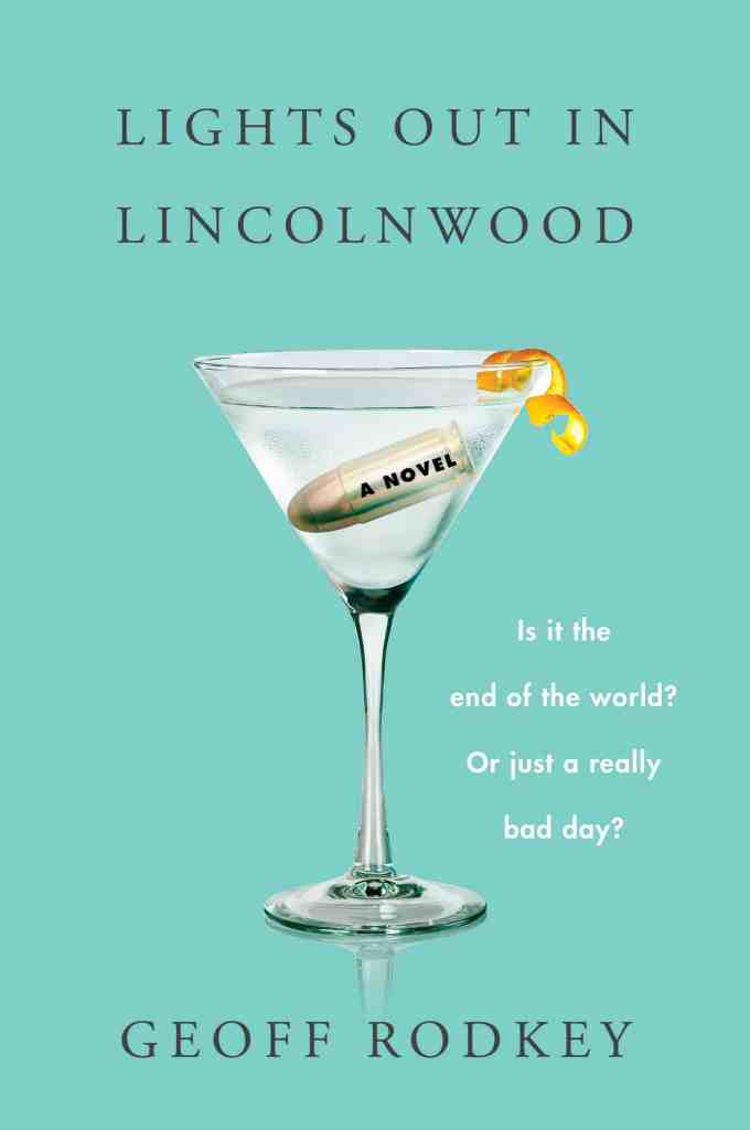Lights Out in Lincolnwood:A Novel Geoff Rodkey