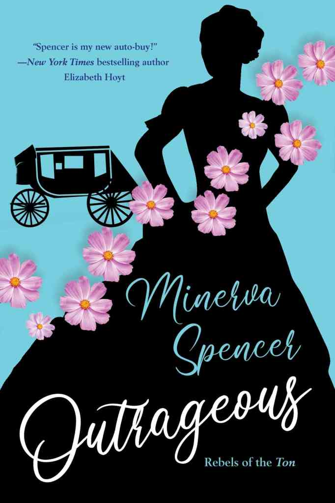 Outrageous Minerva Spencer
