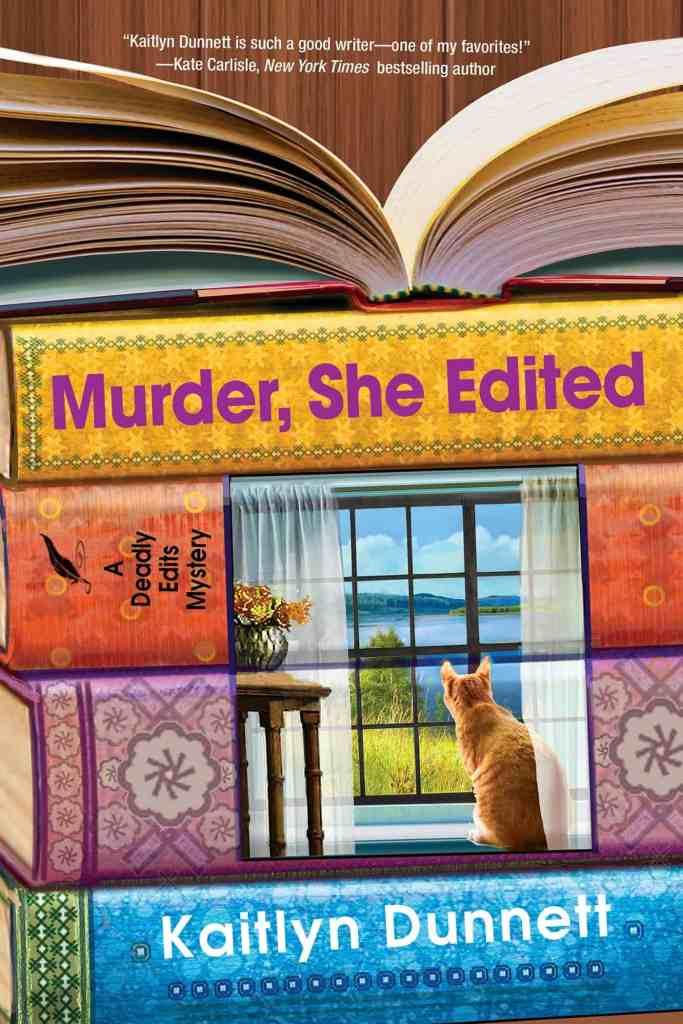 Murder, She Edited Kaitlyn Dunnett