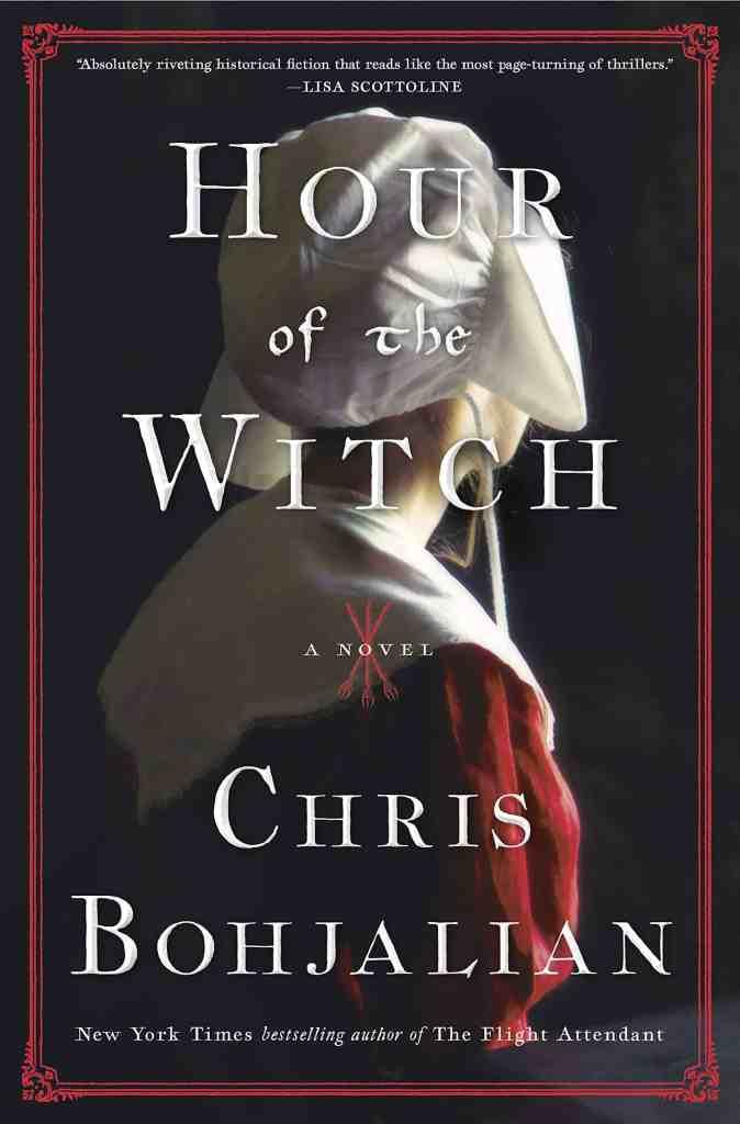 Hour of the Witch:A Novel Chris Bohjalian