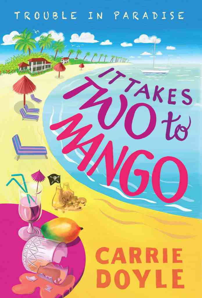 It Takes Two to Mango Carrie Doyle