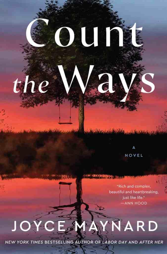 Count the Ways:A Novel Joyce Maynard