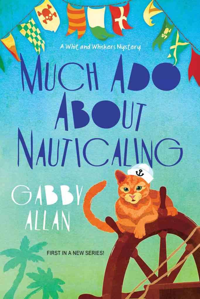 Much Ado about Nauticaling Gabby Allan