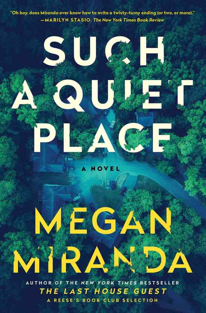 Such a Quiet Place:A Novel Megan Miranda